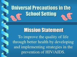 Universal Precautions in the School Setting