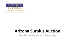 Arizona Surplus Auction: The Ultimate Way to Recycling