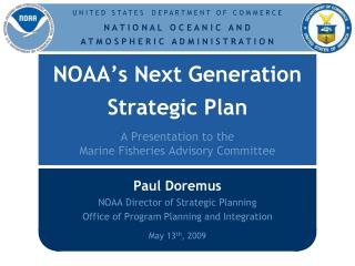 NOAA s Next Generation  Strategic Plan  A Presentation to the  Marine Fisheries Advisory Committee