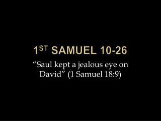 1 st Samuel 10-26