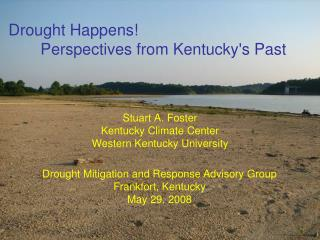 Drought Happens!  	Perspectives from Kentucky's Past