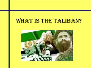 What is the Taliban?