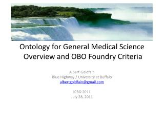 Ontology for General Medical Science  Overview and OBO Foundry Criteria