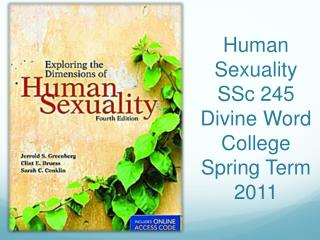 Human Sexuality SSc 245 Divine Word College Spring Term 2011