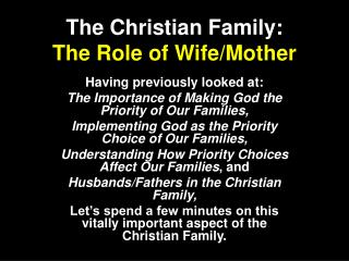 The Christian Family:  The Role of Wife/Mother