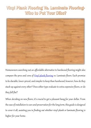 Vinyl Plank Flooring Vs. Laminate Flooring- Who to Put Your Dibs?