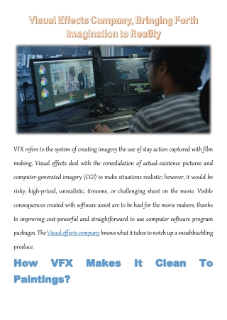 Visual Effects Company, Bringing Forth Imagination to Reality