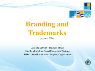 Branding and Trademarks (updated 2006)
