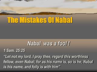 The Mistakes Of Nabal