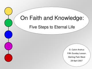 On Faith and Knowledge: Five Steps to Eternal Life