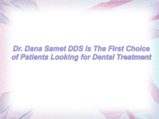 About Dr. Dana Samet DDS