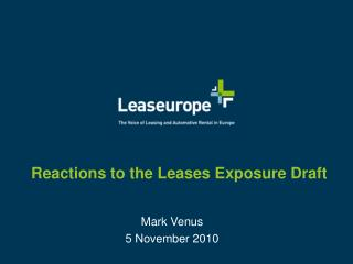 Reactions to the Leases Exposure Draft