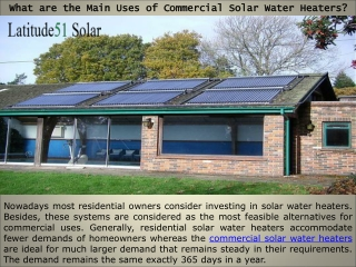 What are the Main Uses of Commercial Solar Water Heaters?