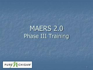 MAERS  2.0 Phase  III  Training