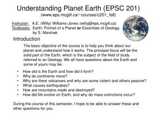 Understanding Planet Earth (EPSC 201) (www.eps.mcgill.ca/~courses/c201_fall)