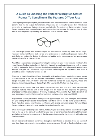 A Guide To Choosing The Perfect Prescription Glasses Frames To Compliment The Features Of Your Face
