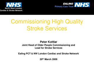Commissioning High Quality Stroke Services