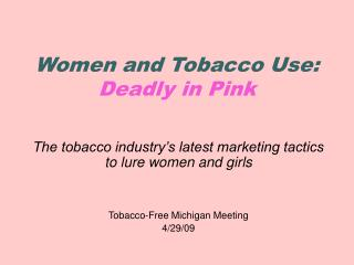 Women and Tobacco Use: Deadly in Pink
