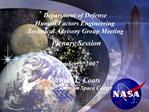 Department of Defense Human Factors Engineering Technical Advisory Group Meeting