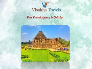 Enjoy the Summer  Vacation with Best Travel Agency in Odisha