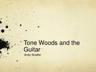 Tone Woods and the Guitar
