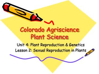 Colorado Agriscience Plant Science