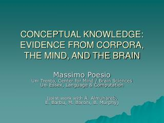 CONCEPTUAL KNOWLEDGE: EVIDENCE FROM CORPORA, THE MIND, AND THE BRAIN
