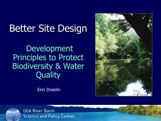Better Site Design Development Principles to Protect Biodiversity & Water Quality