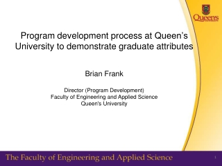Teaching and Learning in Science and Engineering  Brian Frank Director, Program Development Faculty of Applied Science