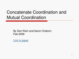 Concatenate Coordination and Mutual Coordination