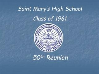 Saint Mary's High School Class of 1961