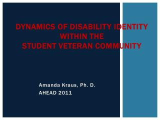 Dynamics of Disability Identity within the Student Veteran Community