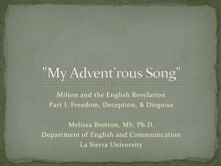 """My Advent'rous Song"""