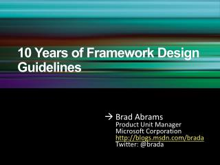10 Years of Framework Design Guidelines