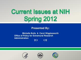 Current Issues at NIH Spring 2012