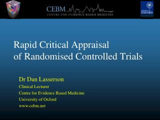 Rapid Critical Appraisal of Randomised Controlled Trials