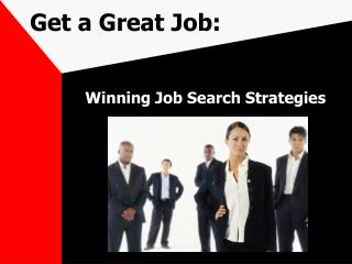 Get a Great Job: