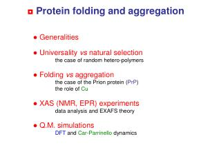 Protein folding and aggregation