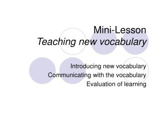Mini-Lesson  Teaching new vocabulary