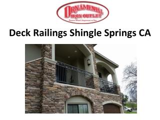 Deck Railings Shingle Springs CA