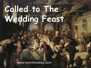 Called to The Wedding Feast
