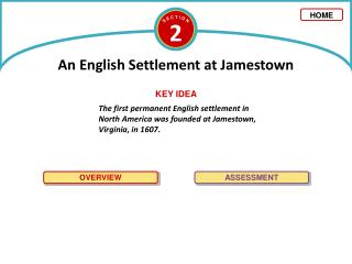 The first permanent English settlement in North America was founded at Jamestown, Virginia, in 1607.