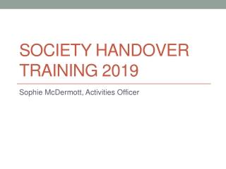 Society Handover training 2019