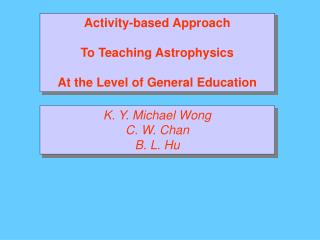 Activity-based Approach  To Teaching Astrophysics  At the Level of General Education