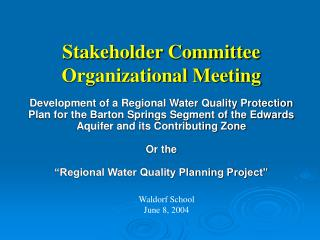 Stakeholder Committee Organizational Meeting