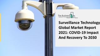 Surveillance Technology Market Strategies And Insight Driven Transformation 2021-2025
