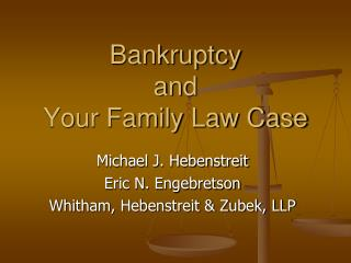 Bankruptcy and Your Family Law Case