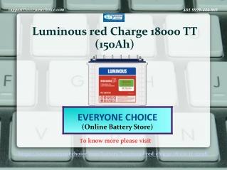 Buy Luminous Red Charge 18000 TT (150Ah) Battery