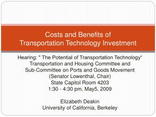 Costs and Benefits of   Transportation  T echnology  I nvestment