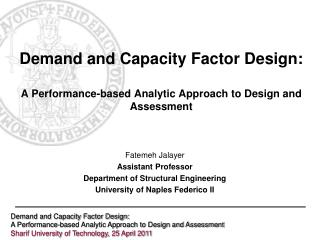 Demand and Capacity Factor Design: A Performance-based Analytic Approach to Design and Assessment